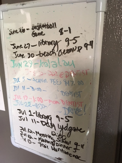 The schedule board is a necessity to make sure nothing gets forgotten!