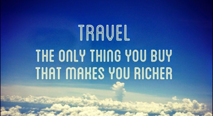 travel-is-the-only-thing-you-buy-which-makes-you-richer